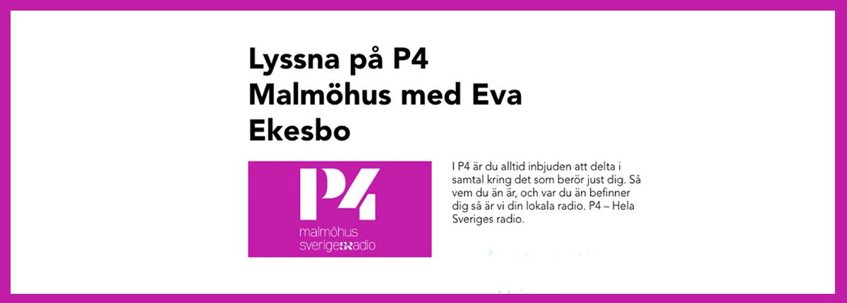 P4 logga, Text: Lyssna på P4 Malmöhus med Eva Ekesbo